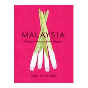 Malaysia - Recipes from a Family Kitchen